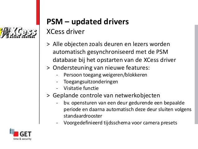 PSM – updated drivers > Alle objecten zoals deuren en lezers worden automatisch gesynchroniseerd met de PSM database bij h...