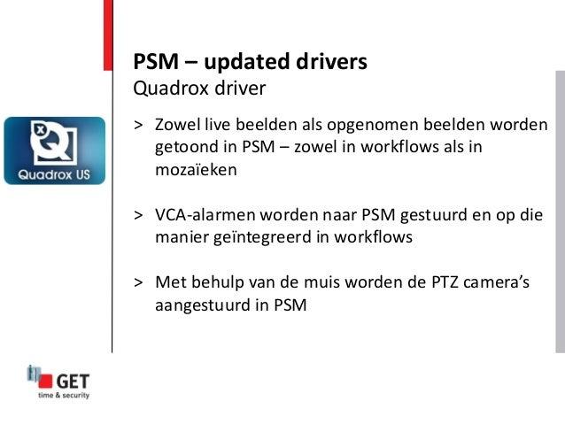 > Zowel live beelden als opgenomen beelden worden getoond in PSM – zowel in workflows als in mozaïeken > VCA-alarmen worde...