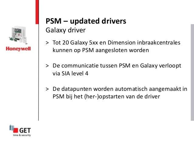 > Tot 20 Galaxy 5xx en Dimension inbraakcentrales kunnen op PSM aangesloten worden > De communicatie tussen PSM en Galaxy ...
