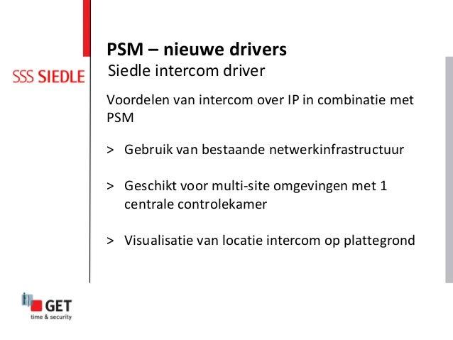 Voordelen van intercom over IP in combinatie met PSM > Gebruik van bestaande netwerkinfrastructuur > Geschikt voor multi-s...