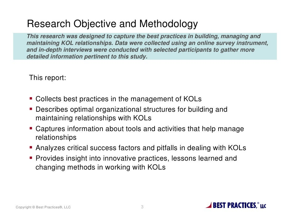 Research Objective and Methodology      This research was designed to capture the best practices in building, managing and...