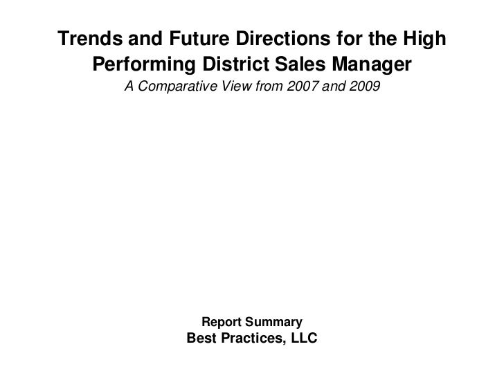 Trends and Future Directions for the High   Performing District Sales Manager       A Comparative View from 2007 and 2009 ...