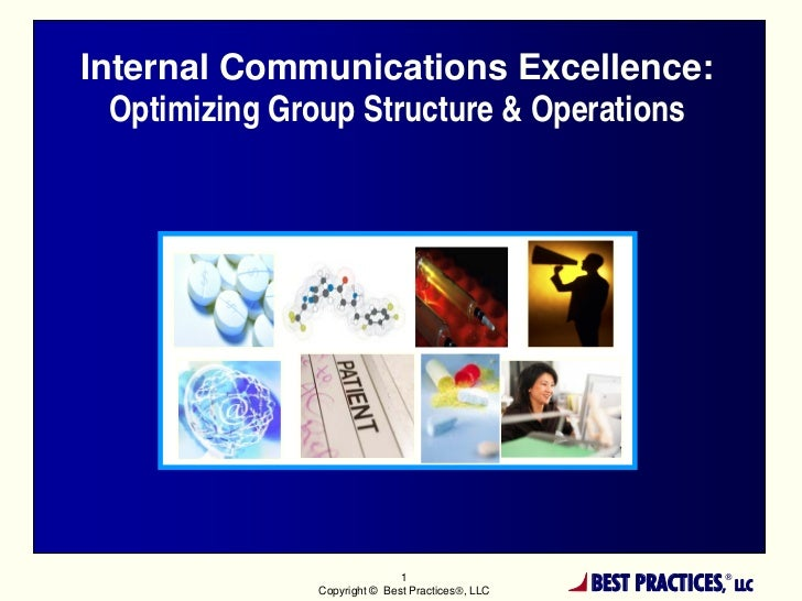 Internal Communications Excellence:  Optimizing Group Structure & Operations                              1               ...