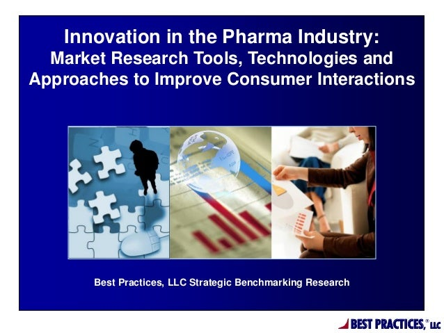 Innovation in the Pharma Industry: Market Research Tools, Technologies and Approaches to Improve Consumer Interactions  Be...