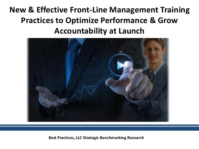 New & Effective Front-Line Management Training Practices to Optimize Performance & Grow Accountability at Launch Best Prac...