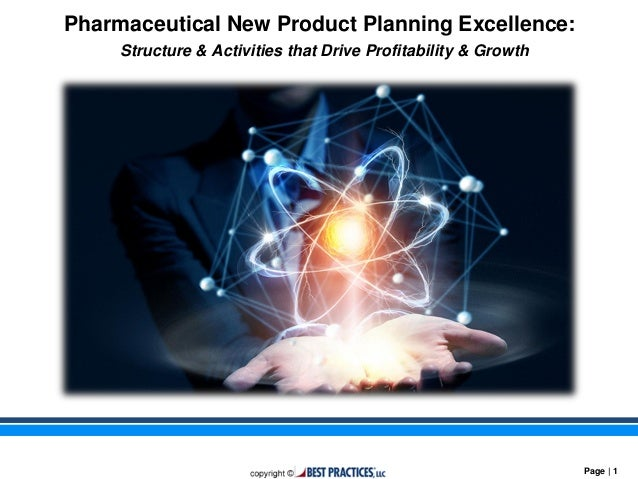 Pharmaceutical New Product Planning Excellence: Best Practices, LLC Strategic Benchmarking Research & Analysis for CSL Beh...