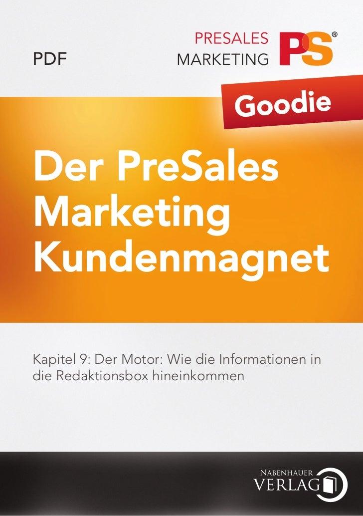 PDF                                GoodieDer PreSalesMarketingKundenmagnetKapitel 9: Der Motor: Wie die Informationen indi...
