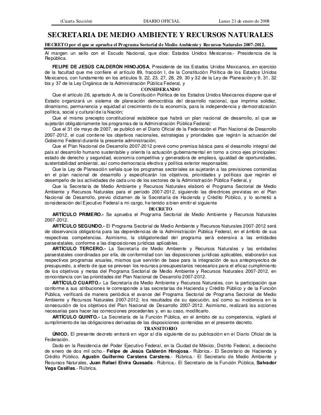 (Cuarta Sección)  DIARIO OFICIAL  Lunes 21 de enero de 2008  SECRETARIA DE MEDIO AMBIENTE Y RECURSOS NATURALES DECRETO por...