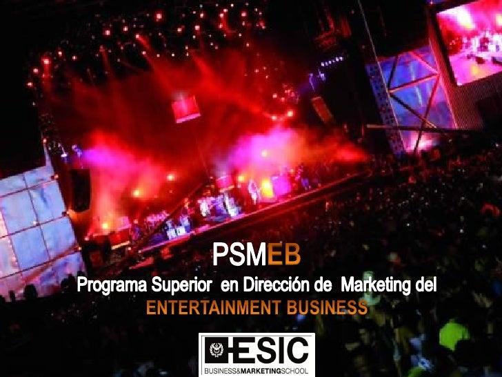 Descripcióngeneral                               El Programa Superior en Dirección de Marketing del Entertainment Busines...