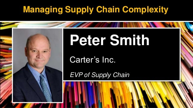 Managing Supply Chain Complexity at Carter's, Inc.