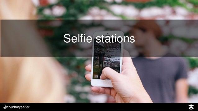 @courtneyseiter Selfie campaigns