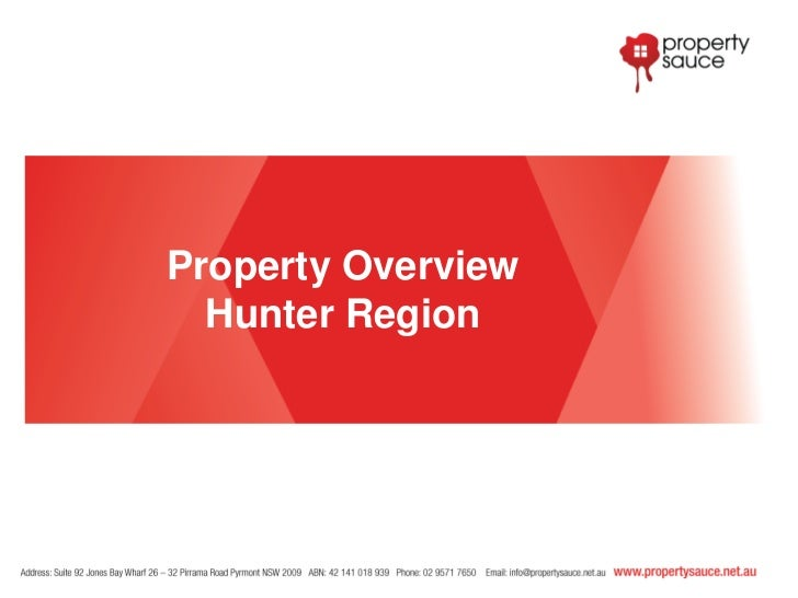 Property Overview  Hunter Region