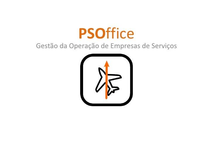 PSO ffice Gestão da Operação de Empresas de Serviços