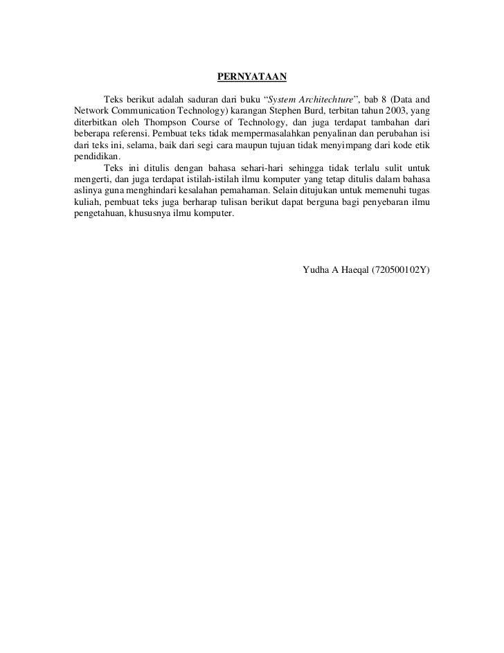 "PERNYATAAN        Teks berikut adalah saduran dari buku ""System Architechture"", bab 8 (Data andNetwork Communication Techn..."