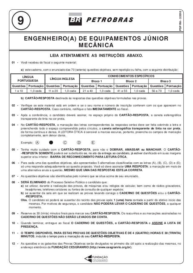 9  ENGENHEIRO(A) DE EQUIPAMENTOS JÚNIOR  MECÂNICA  LEIA ATENTAMENTE AS INSTRUÇÕES ABAIXO.  ENGENHEIRO(A) DE EQUIPAMENTOS J...