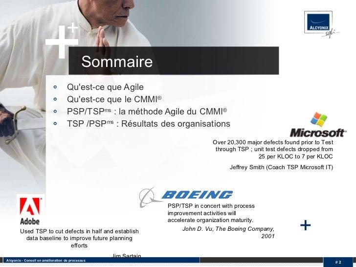<ul><li>Qu'est-ce que Agile </li></ul><ul><li>Qu'est-ce que le CMMI ® </li></ul><ul><li>PSP/TSP ms  : la méthode Agile du ...