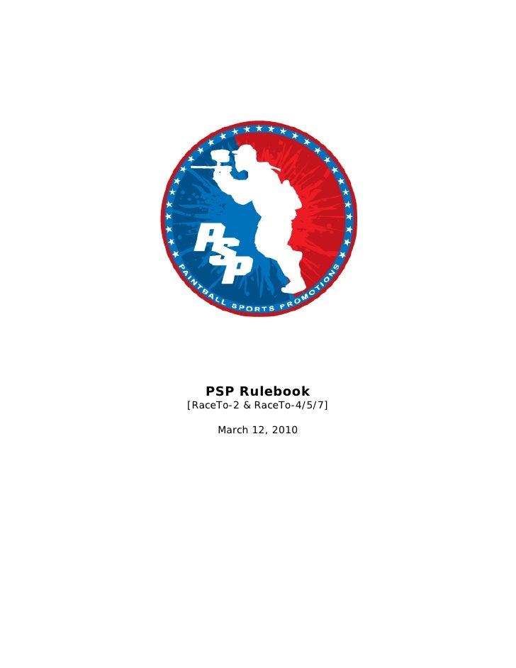 PSP Rulebook [RaceTo-2 & RaceTo-4/5/7]       March 12, 2010