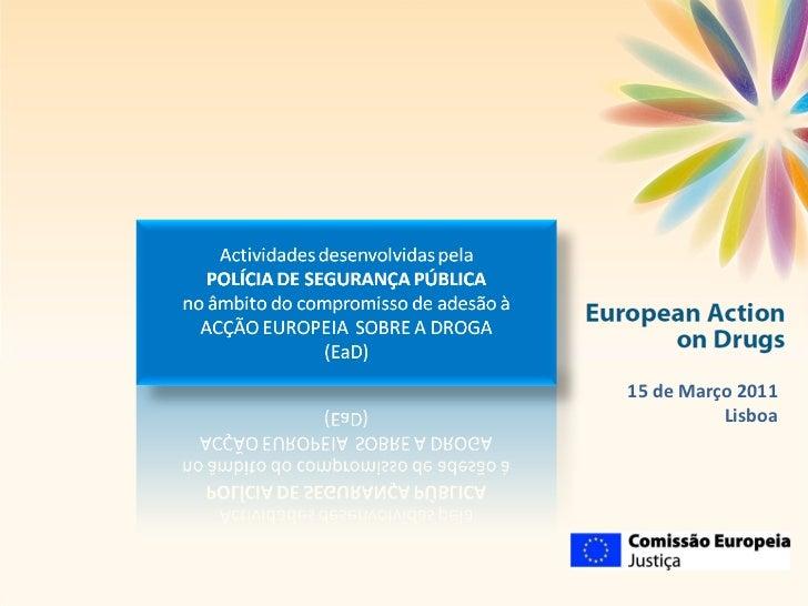 Direcção Nacional da PSP 15 de Março 2011 Lisboa
