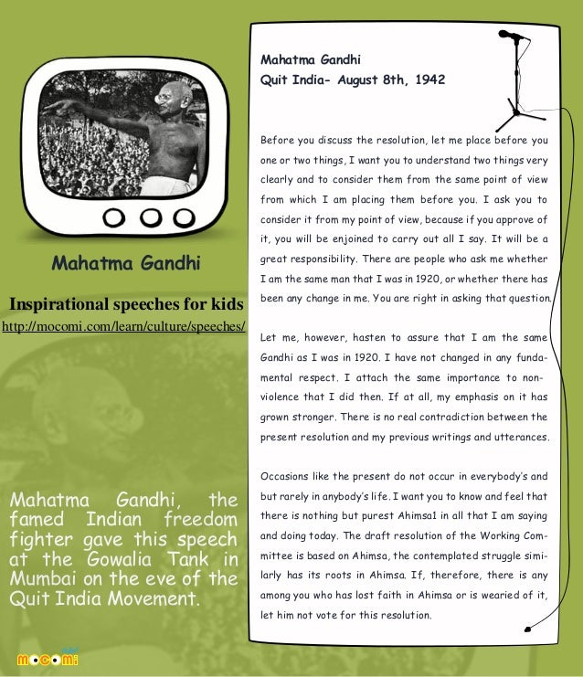Mahatma Gandhi  Inspirational Speech For Kids  Mocomicom Mahatma Gandhi The Famed Indian Freedom Fighter Gave This Speech At The  Gowalia Tank In