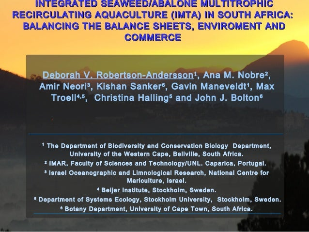 INTEGRATED SEAWEED/ABALONE MULTITROPHICINTEGRATED SEAWEED/ABALONE MULTITROPHIC RECIRCULATING AQUACULTURE (IMTA) IN SOUTH A...