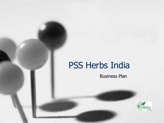 PSS Herbs India Business Plan