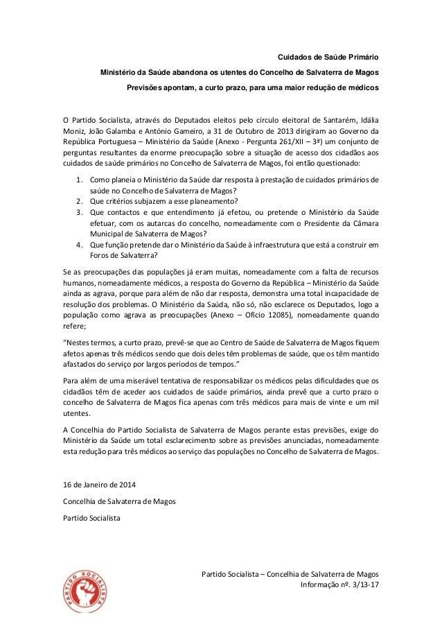 Cuidados de Saúde Primário Ministério da Saúde abandona os utentes do Concelho de Salvaterra de Magos Previsões apontam, a...