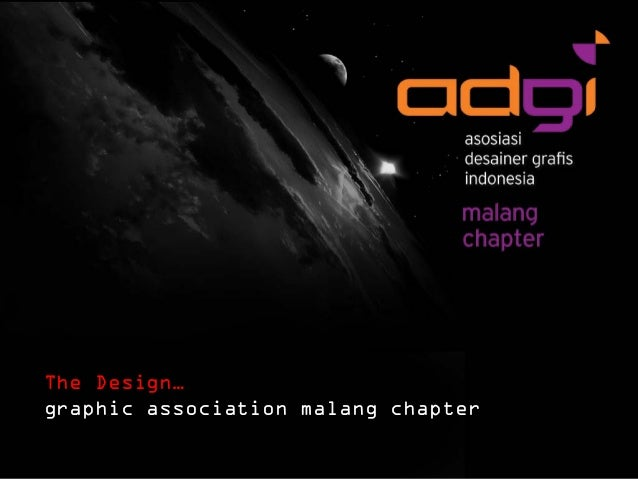 The Design… graphic association malang chapter