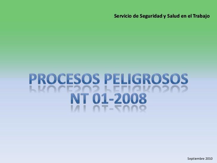 Procesos peligrosos<br />NT 01-2008<br />