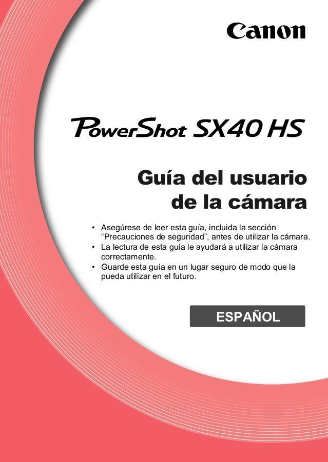 """Guía del usuario de la cámara • Asegúrese de leer esta guía, incluida la sección """"Precauciones de seguridad"""", antes de uti..."""