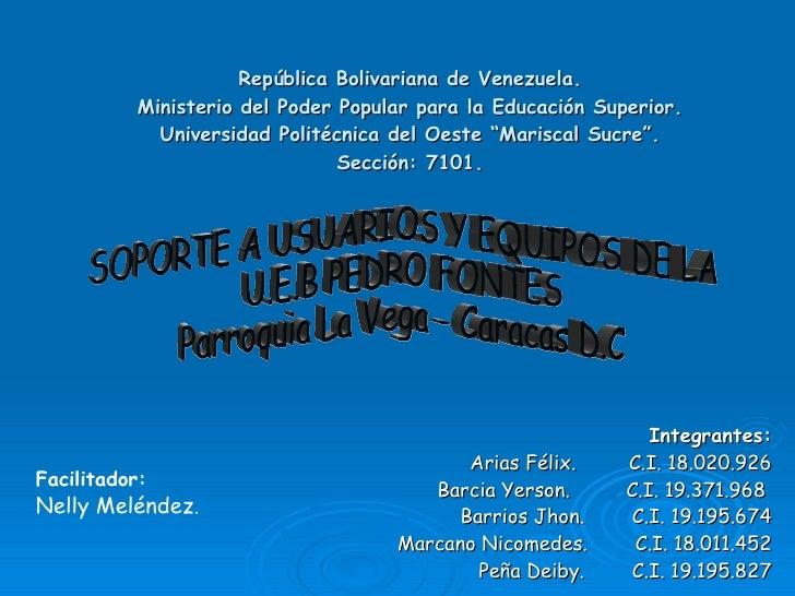 República Bolivariana de Venezuela. Ministerio del Poder Popular para la Educación Superior. Universidad Politécnica del O...