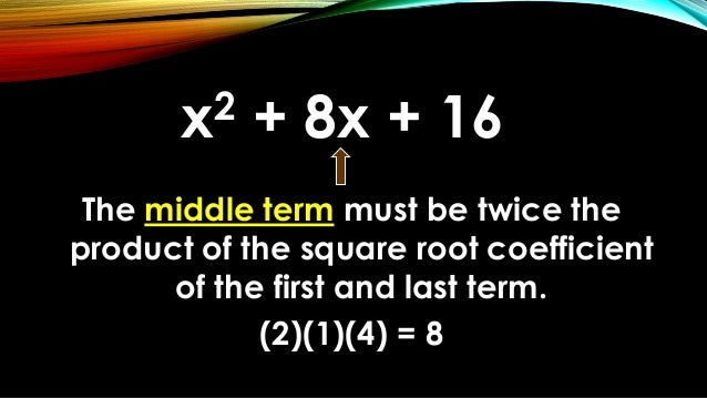 Factoring Perfect Square Trinomial