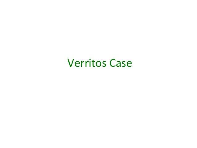 Verritos Case