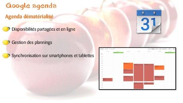 Google agenda Agenda dématérialisé Disponibilités partagées et en ligne Gestion des plannings Synchronisation sur smartpho...