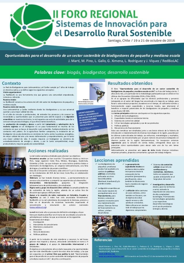 Oportunidades para el desarrollo de un sector sostenible de biodigestores de pequeña y mediana escala J. Martí, M. Pino, L...