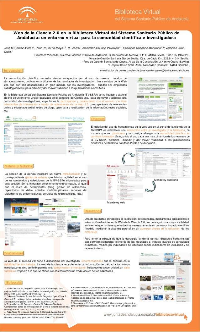 Web de la Ciencia 2.0 en la Biblioteca Virtual del Sistema Sanitario Público de Andalucía: un entorno virtual para la comu...