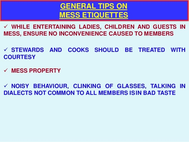 Mess etiquette and Table Manners : mess etiquette and table manners 6 638 from www.slideshare.net size 638 x 479 jpeg 69kB