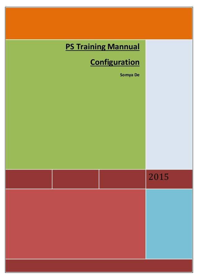 2015 PS Training Mannual Configuration Somya De