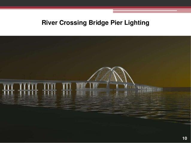 River Crossing Bridge Pier Lighting  10