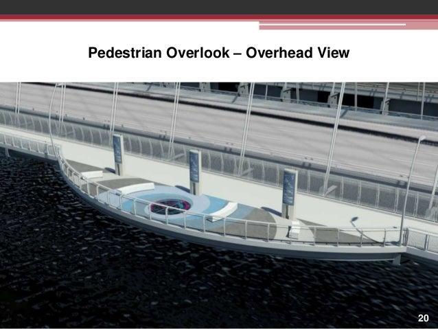 Pedestrian Overlook – Overhead View  20