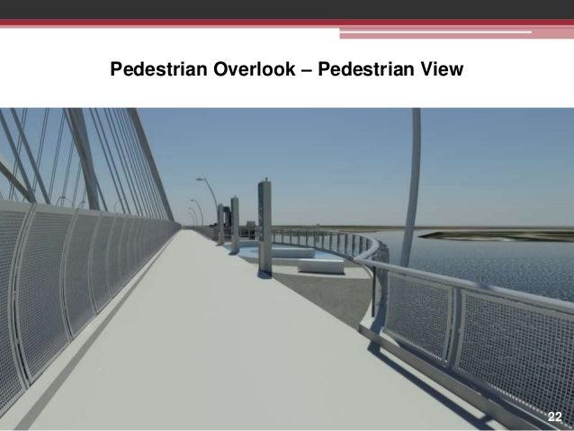 Pedestrian Overlook – Pedestrian View  22