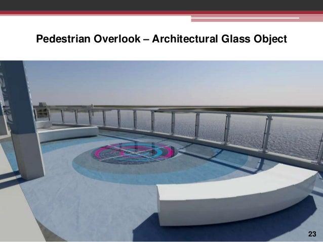 Pedestrian Overlook – Architectural Glass Object  23