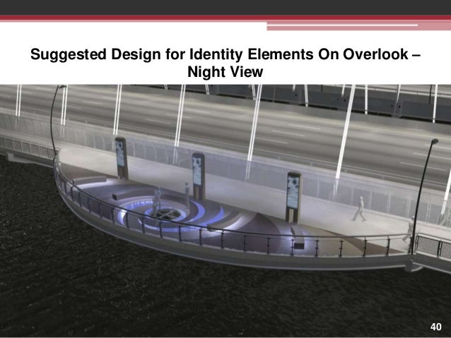 Suggested Design for Identity Elements On Overlook – Night View  40