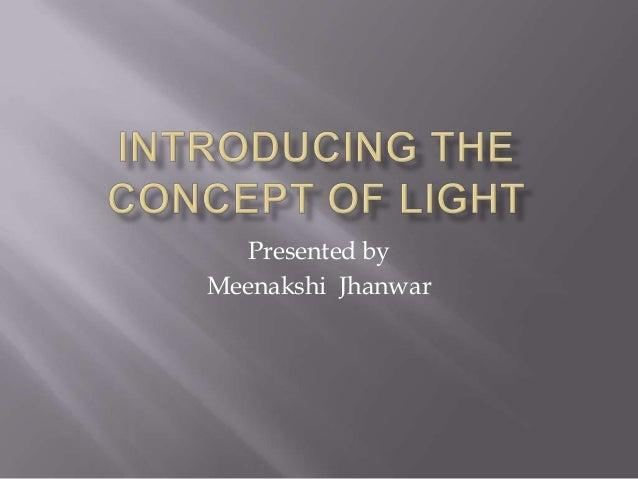 Presented by Meenakshi Jhanwar