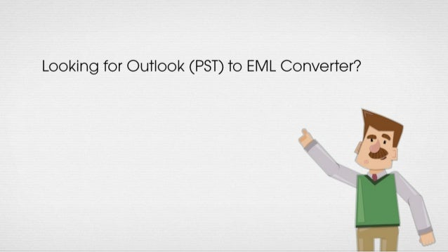 Pst to eml converter - Migrate emails from Outlook pst to eml file format
