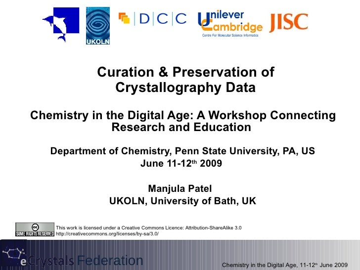 Curation & Preservation of Crystallography Data Chemistry in the Digital Age: A Workshop Connecting Research and Education...