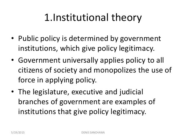 theoretical approaches to public policy