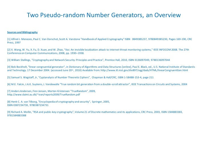 Two Pseudo-random Number Generators, an Overview