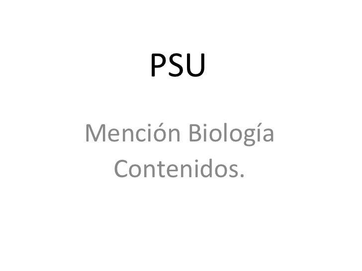 PSU Mención Biología Contenidos.
