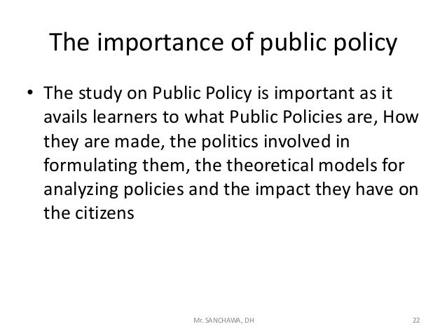 the importance of public policy Nonprofit organizations play a vital role in the development and implementation of public policy to promote a healthy and educated society.