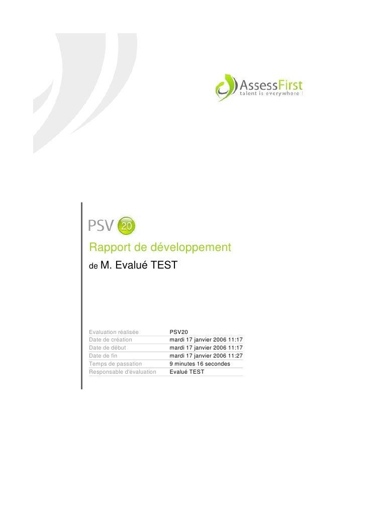 Rapport de développement de M.    Evalué TEST     Evaluation réalisée        PSV20 Date de création           mardi 17 jan...